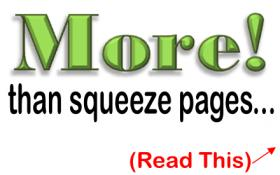 Squeeze Pages And More